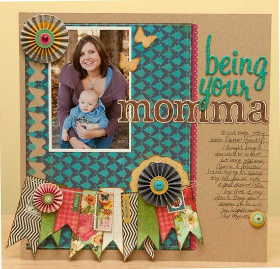 Being Your Momma    #Mom #Child #Scrapbooking #Papercrafts #Baby #Love #Blessed