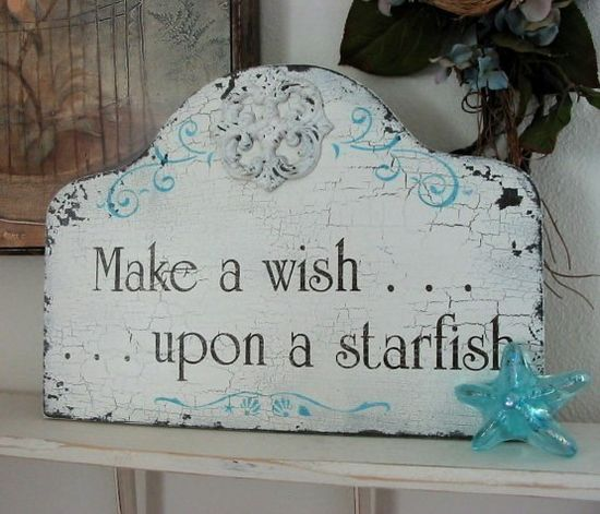 MAKE A WISH Upon A STARFISH Shabby Beach Cottage sign.