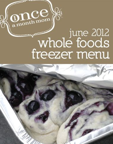 WHOLE FOODS June 2012 Menu