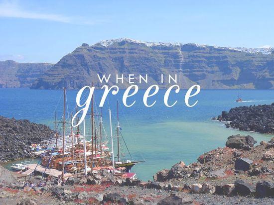 When in #Greece