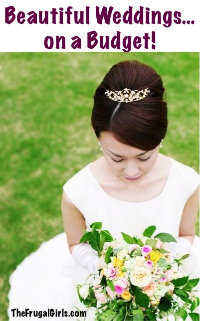 BIG List of Tips for a Beautiful Wedding… on a Budget! ~ at TheFrugalGirls.com #weddings