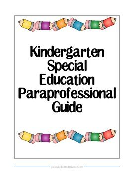 This is a handbook that I share with the new paraprofessionals that join my classroom team to work with a Kindergarten friend. I suggest that you t...