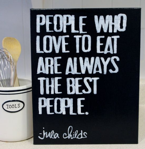 "For my kitchen! True words and we love to eat!  ""People who love to eat..."" Julia Childs quote  hand stamped on canvas by Houseof3"