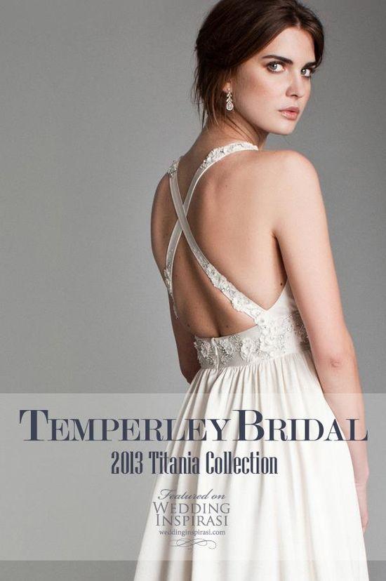 Temperley Bridal Gowns, 2013 Titania Collection. @ weddinginspirasi....