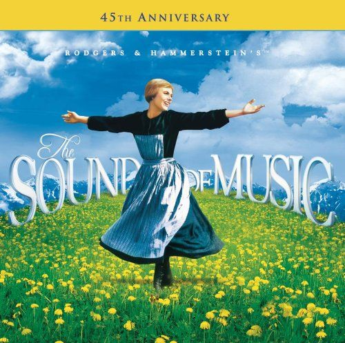 The Sound of Music – 45th Anniversary Edition « one of my favorite movies