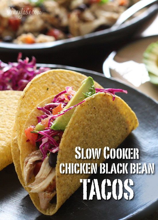 Slow Cooker Chicken Black Bean Tacos:  This easy taco recipe requires no pre-cooking, just throw it all in the crock pot and you'll have a delicious weeknight meal. Black beans and chicken breast, simmered in the slow cooker make the perfect filling for tacos, burritos, enchiladas, or even a burrito bowl and it's loaded with fiber.