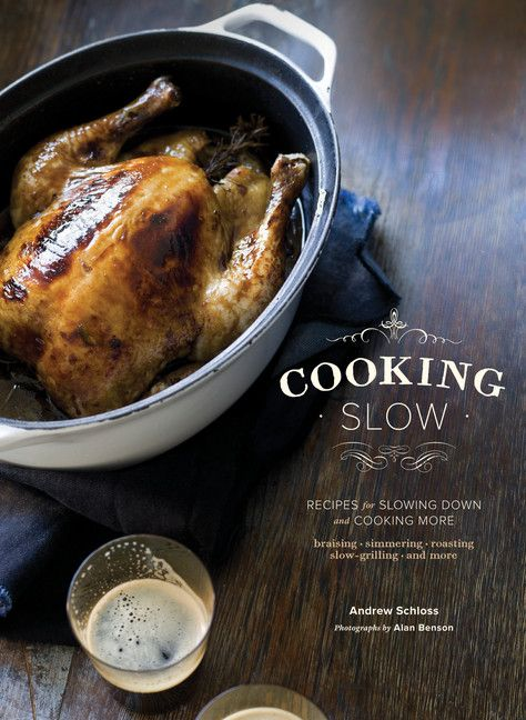 Cooking Slow: Recipes for Slowing Down and Cooking More by Andrew Schloss   This tantalizing book celebrates the art of cooking slowly with time-honored methods that yield tender, delicious meals with little hands-on cooking time. More than 80 recipes cover everything from slow-simmered soups and stews to hearty braised meats and a lemon cheesecake that cures to a creamy custard in a warm oven overnight.