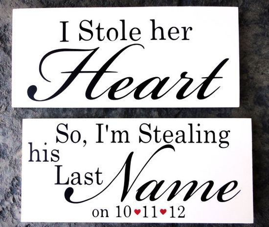 I Stole her Heart and So I am stealing his Last Name on.... With wedding date and hearts.  Engagement photo Prop
