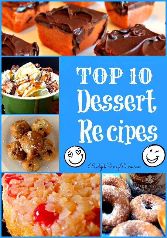 Wanting an Awesome Dessert Recipe - Here is the Top 10 Dessert Recipe List