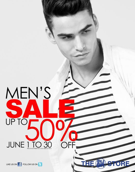 "Guys! This is your last chance to catch The SM Store's SM Men's Fashion ""Men's Sale""! Up to 50% off, up to June 30, 2013 only!"
