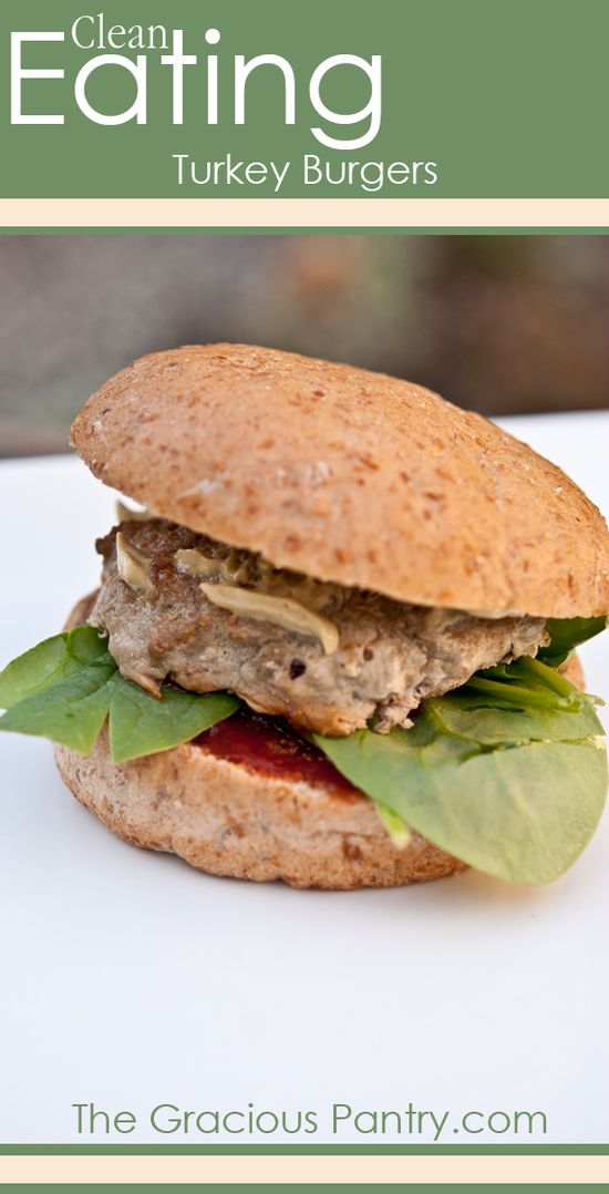 Clean Eating Baked Turkey Burgers.  #cleaneating #eatclean #cleaneatingrecipes