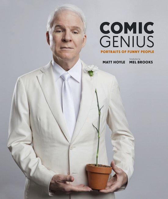 Comic Genius: Portraits of Funny People by Matt Hoyle.
