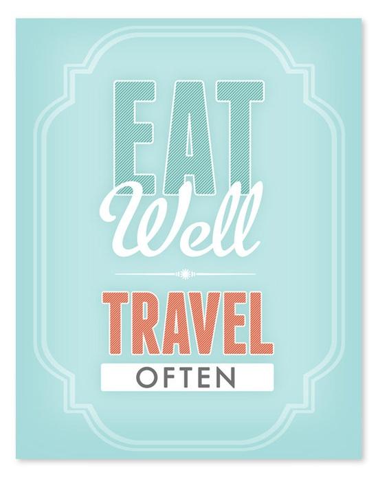 Eat Well Travel Often.