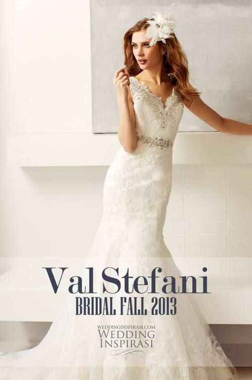 Val Stefani Fall 2013 Wedding Dresses @ weddinginspirasi....