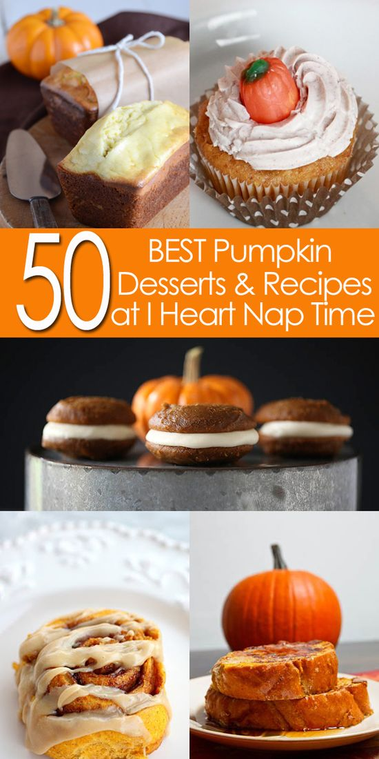 50 BEST pumpkin desserts on @Jalyn {iheartnaptime.net} ...a must see list! #fall #recipes