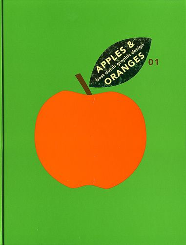 Apples & Oranges 01: Best Dutch Graphic Design by Joe Kral, via Flickr