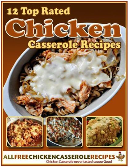 FREE e-Cookbook: 12 Top Rated Chicken Casserole Recipes!  ~ at TheFrugalGirls.com #chicken #casseroles