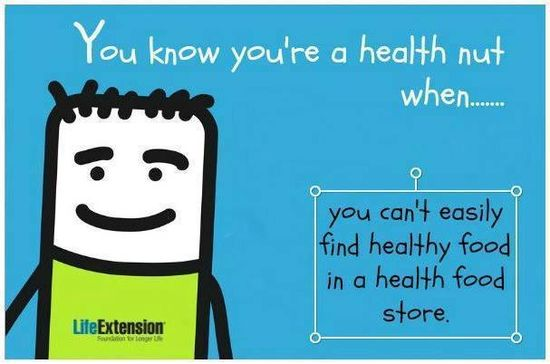 You know you're a health-food nut....
