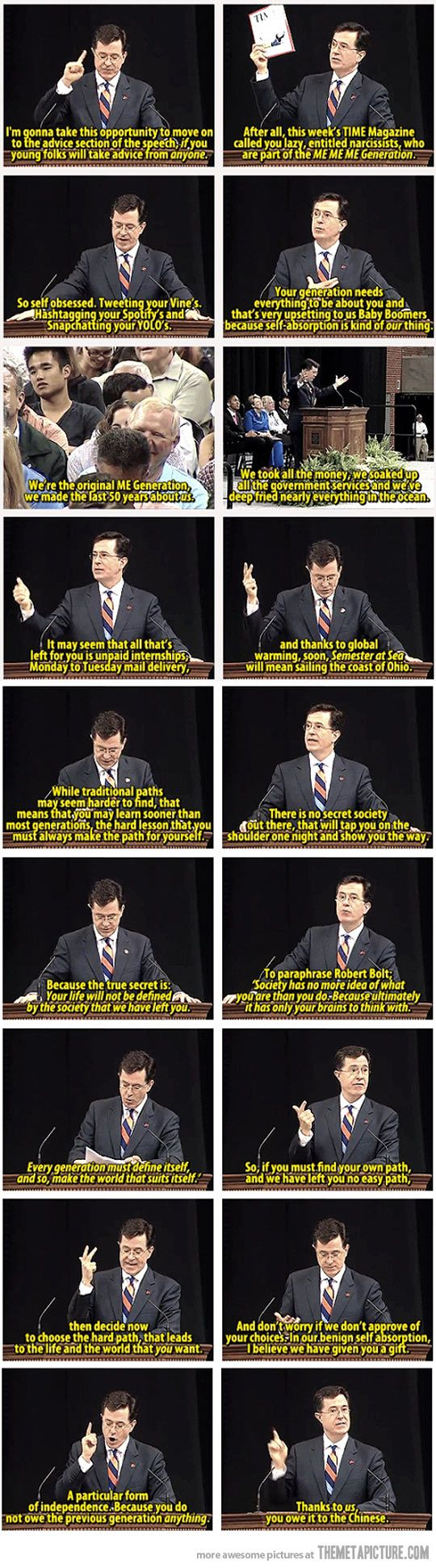 Colbert's speech to UVA class of 2013. This man is genius.