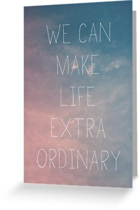 Extraordinary I - Greeting Card by GalaxyEyes