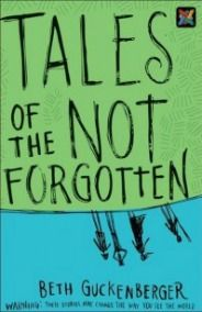 If you have preteens I highly recommend: Tales of The Not Forgotten by Beth Guckenberger