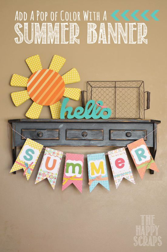 Add a pop of color - Make a Summer Banner at www.thehappyscrap...