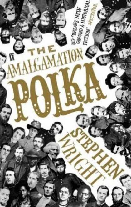 Cover of The Amalgamation Polka, by Stephen Wright.