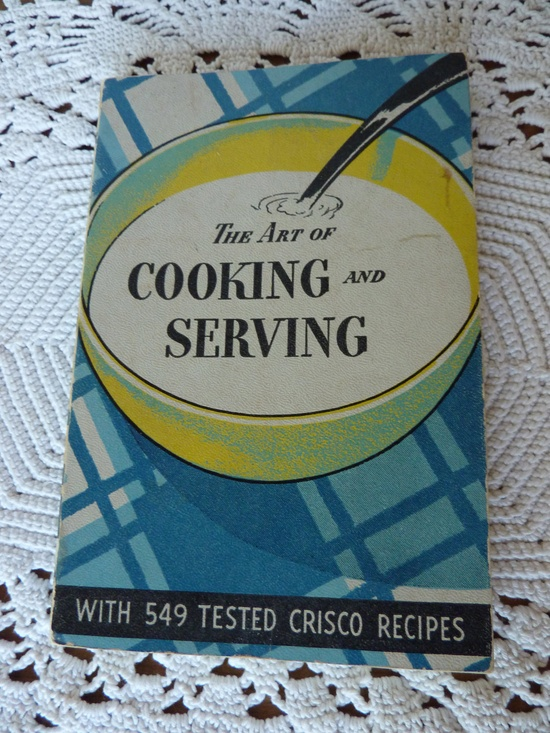 Vtg Art of Cooking and Serving Crisco Cookbook 1937.