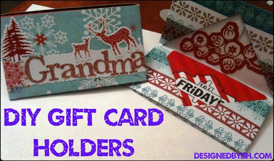 DIY Gift Card Holders from DesignedByBH.com/  #diy #gift #giftcard #holders #craft #holiday