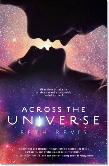 2013 Nominee - Across the Universe, by Beth Revis