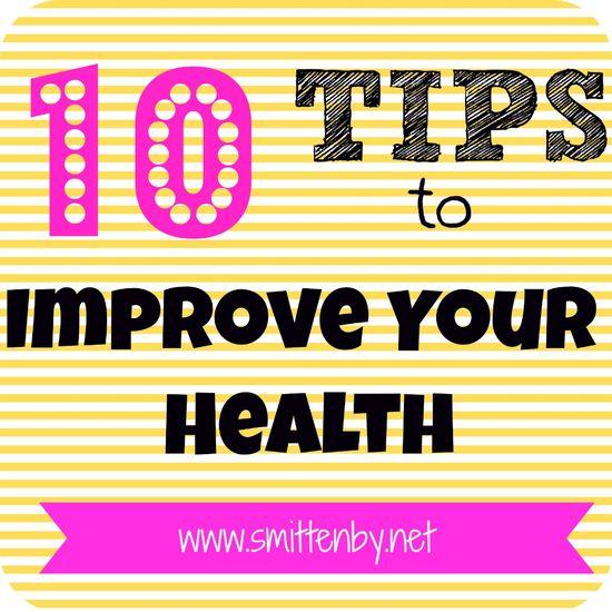 10 tips to Improve Health