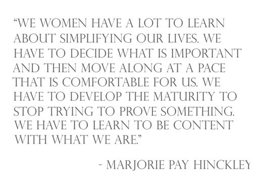 we women have a lot to learn about simplifying our lives