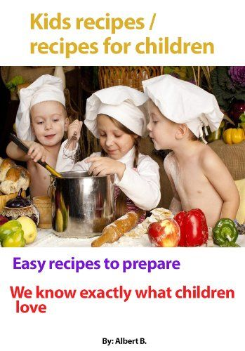 FREE ebook: Kids cooking / Recipes Children Like