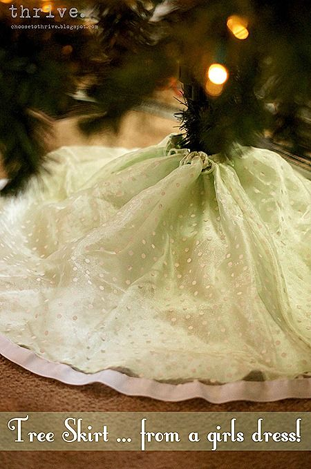 Make a Tree Skirt out of a Girls Dress!  choosetothrive.bl...