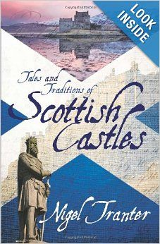 Tales and Traditions of Scottish Castles: Nigel Tranter