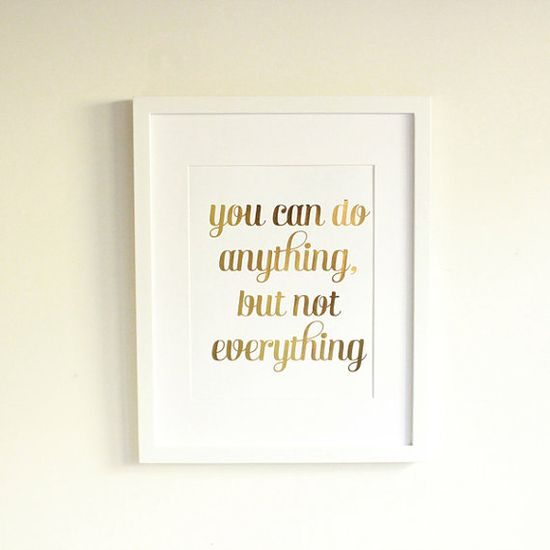 Gold Foil Anything Not Everything Print by CharmAndGumption, $10.00