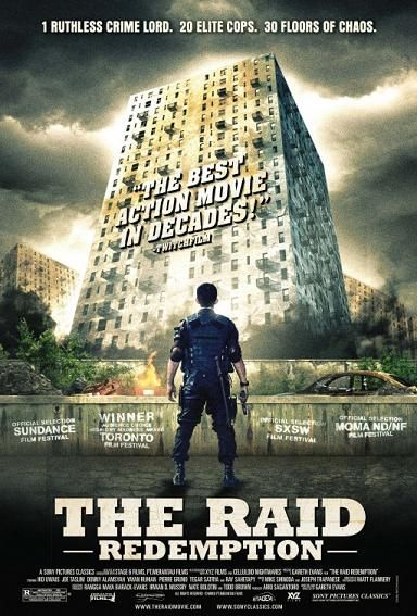 The Raid: Redemption. Indonesian martial arts film. A SWAT team raids an apartment block to get a drug kingpin who uses the block as a fortress. The raid goes wrong immediately and the surviving cops must fight their way out.