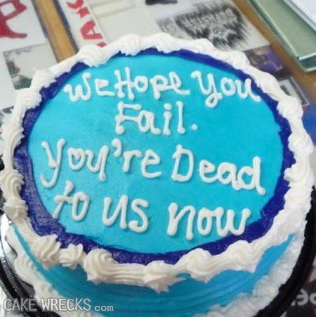 A going away cake from REAL friends LOL