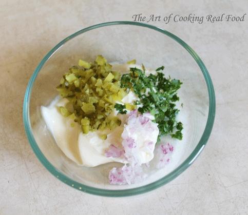 The Art of Cooking Real Food: Tartar Sauce