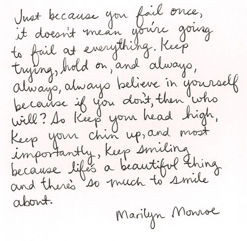 Words of encouragement / Marilyn Monroe