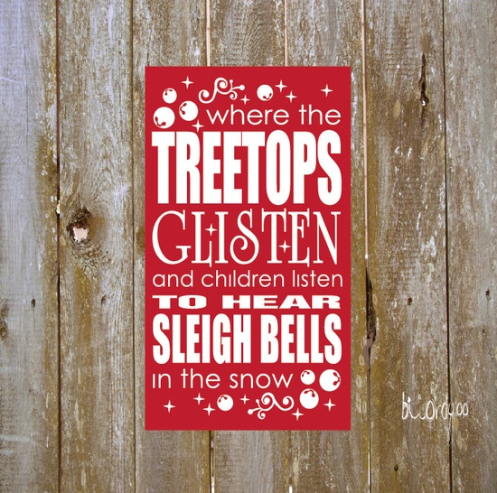"Where the Treetops Glisten, Christmas, Typography, Subway Art Vinyl Decor, Board,  Home Decor 12"" x 20"" Custom Colors. You Choose.. $20.00, via Etsy."
