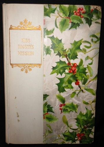 Miss Toosey's Misson Antique Christmas Book Cover Evelyn Whitaker