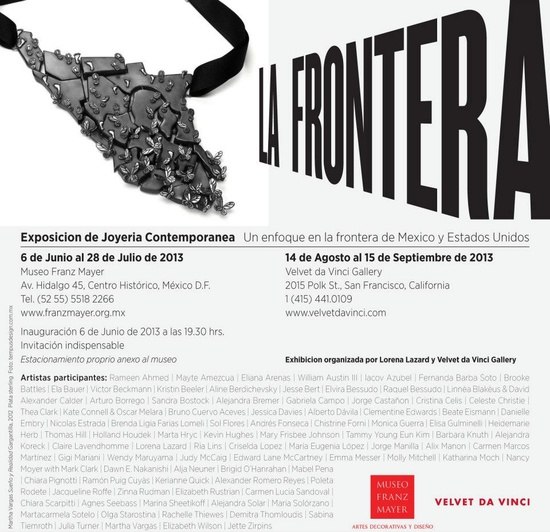 La Frontera - and then at Velvet da Vinci  August 14 - September 15, 2013