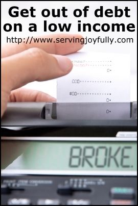 How to Get Out of Debt on a Low Income. GREAT TIPS!!