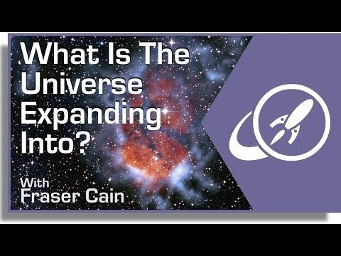 What is the Universe Expanding Into?