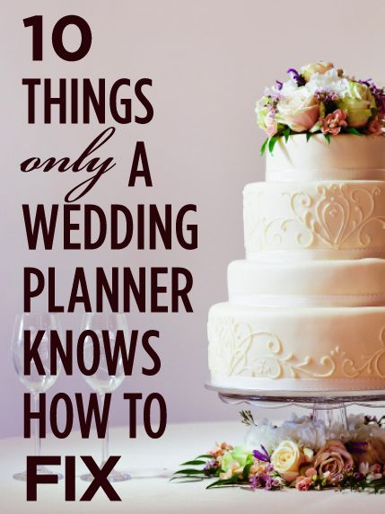 10 Problems Only A Wedding Planner Knows How To Fix