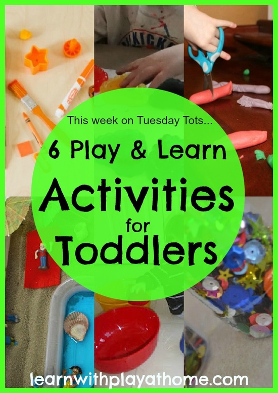 6 Play & Learn Activities for Toddlers