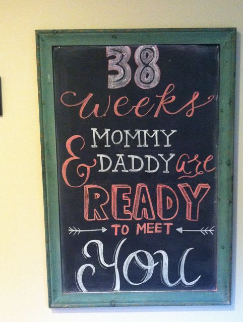 38 week chalkboard update #38weeks #chalk #board #baby #girl #love #newborn