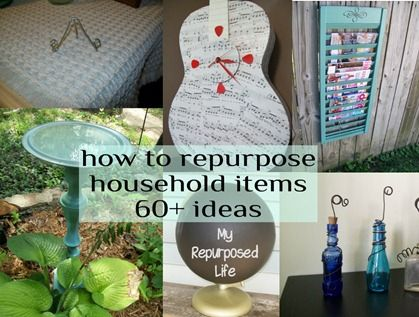 DIY:  Repurpose Household Items Tutorial - over 60 ideas on how you can create some great home & garden decor items with things you already have.  how to repurpose household items