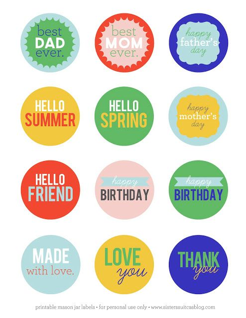 12 FREE Printable tags in bright colors - perfect for Mason jars, Gift tags, Mother's Day, Father's Day and Birthdays! #printable #gift www.sisterssuitca...
